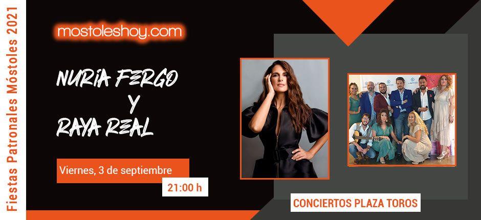 Fiestas de Móstoles 2021 - Concierto de Nuria Fergó y Raya Real