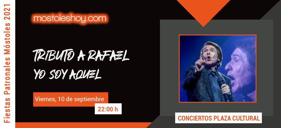Fiestas de Móstoles 2021 - Concierto tributo a Rafael - Yo soy aquel