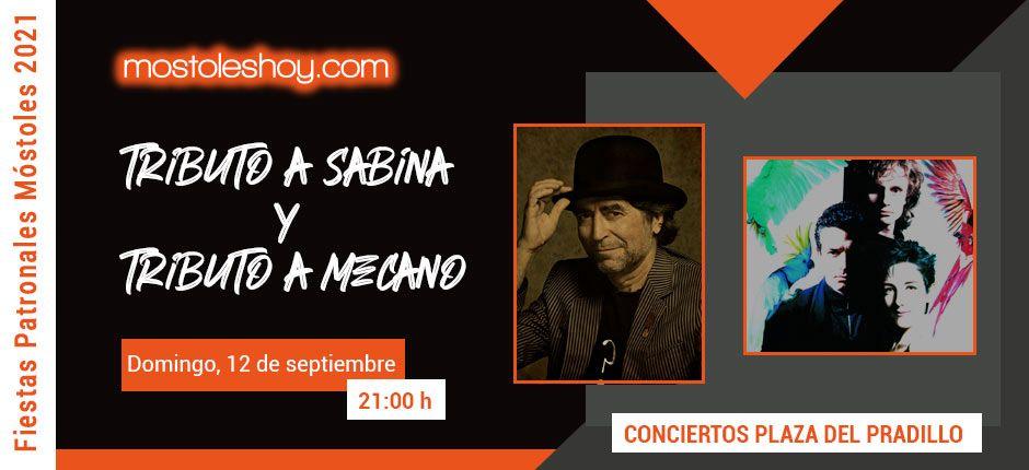Fiestas de Móstoles 2021 - Conciertos tributo a Sabina y Mecano